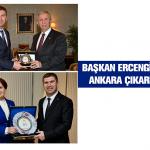 Başkan Ercengiz'den Ankara Çıkarması
