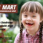 Down Sendromu Bir Hastalık Değil Farklılıktır