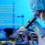 Dünya Biyologlar Günü Kutlu Olsun