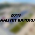 2019 FAALİYET RAPORU